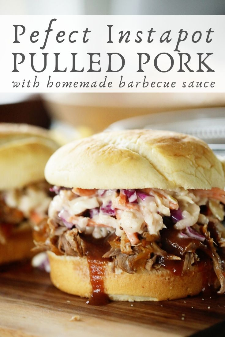 Perfect Instapot Pulled Pork with Homemade Barbecue Sauce